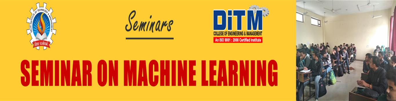 SEMINAR ON MACHINE LEARNING